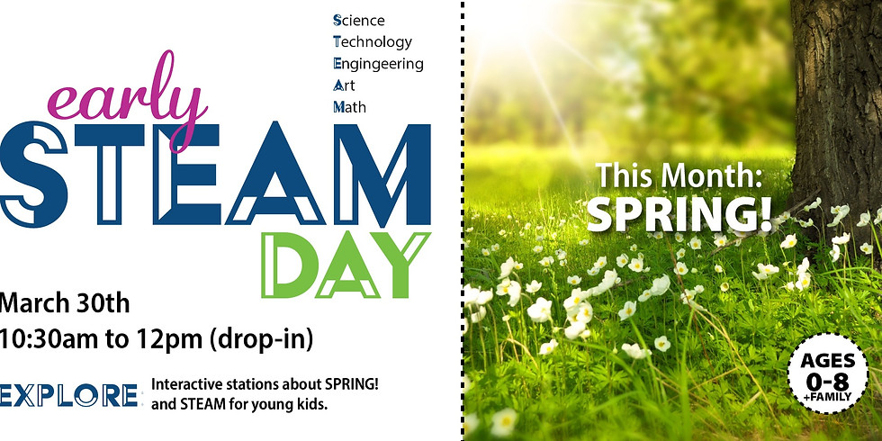 Early STEAM Day: SPRING!