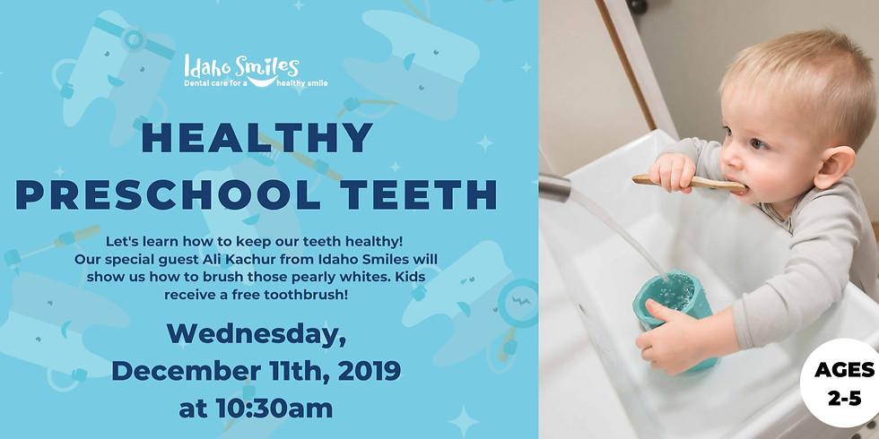 Healthy Preschool Teeth