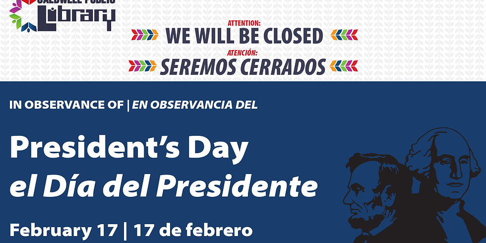 Closed - President's Day