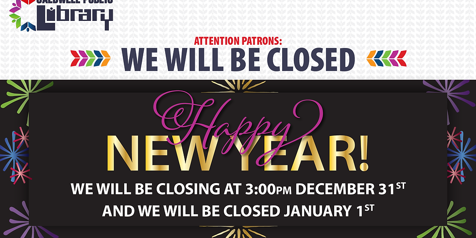 Early Closure - New Year's Eve
