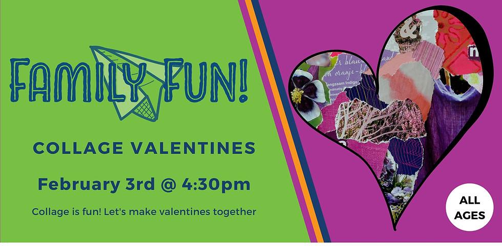 Family Fun! Collage Valentines
