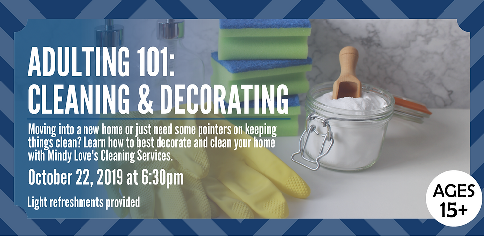 Adulting 101: Cleaning & Decorating