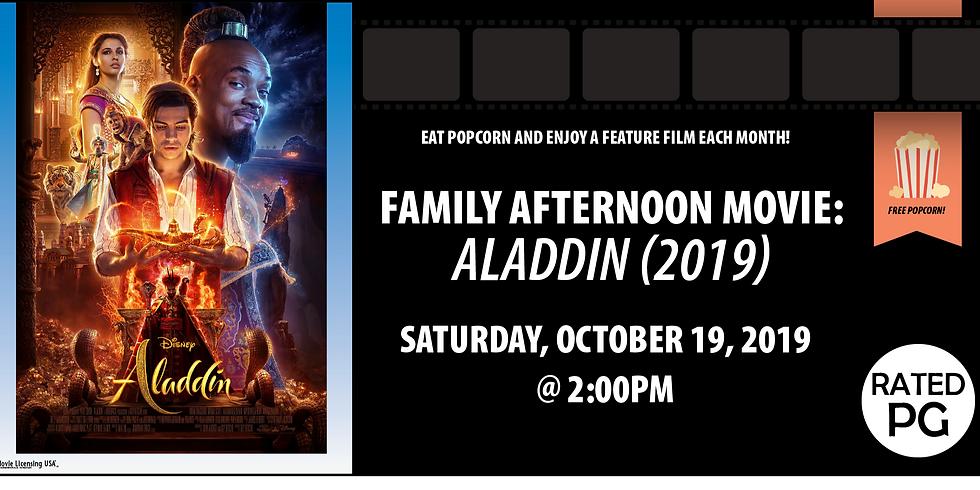 Family Afternoon Movie: Aladdin