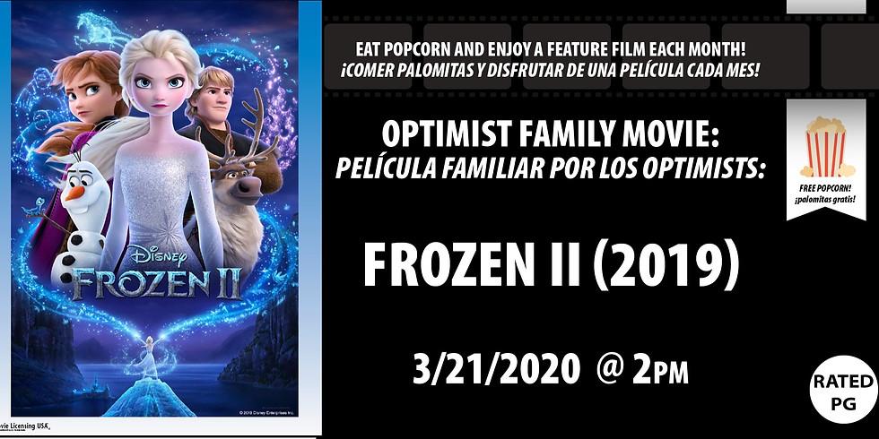 Optimist Family Movie: Frozen II