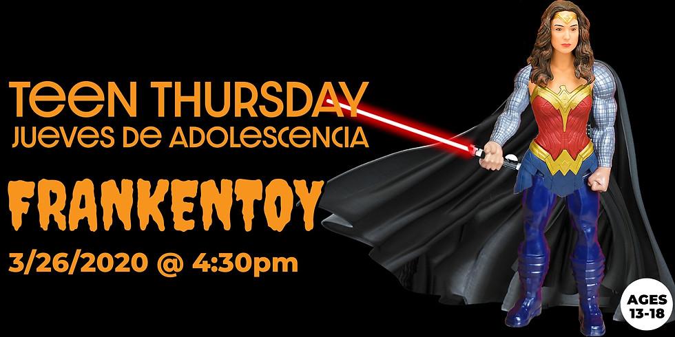 Teen Thursday: FrankenToy