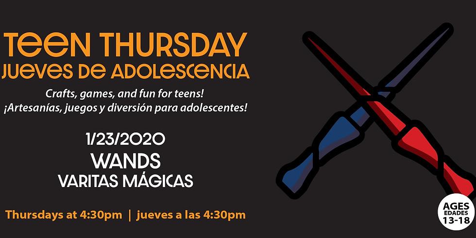 Teen Thursday: Wands