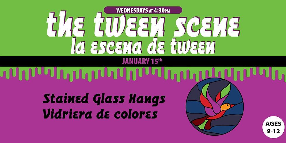 Tween Scene: Stained Glass Hangs