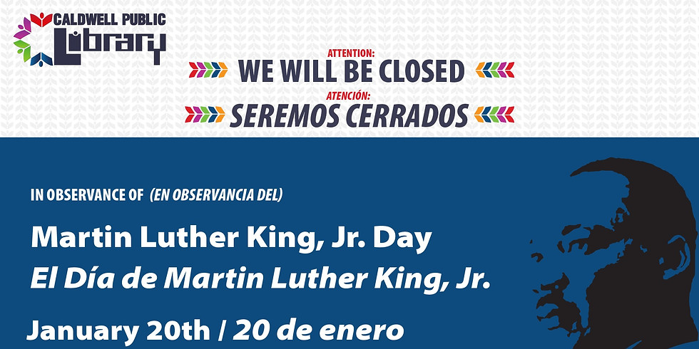 Closed - Martin Luther King, Jr. Day