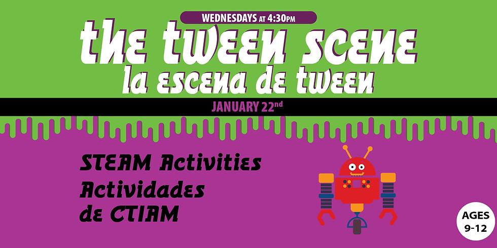 Tween Scene: STEAM Activities