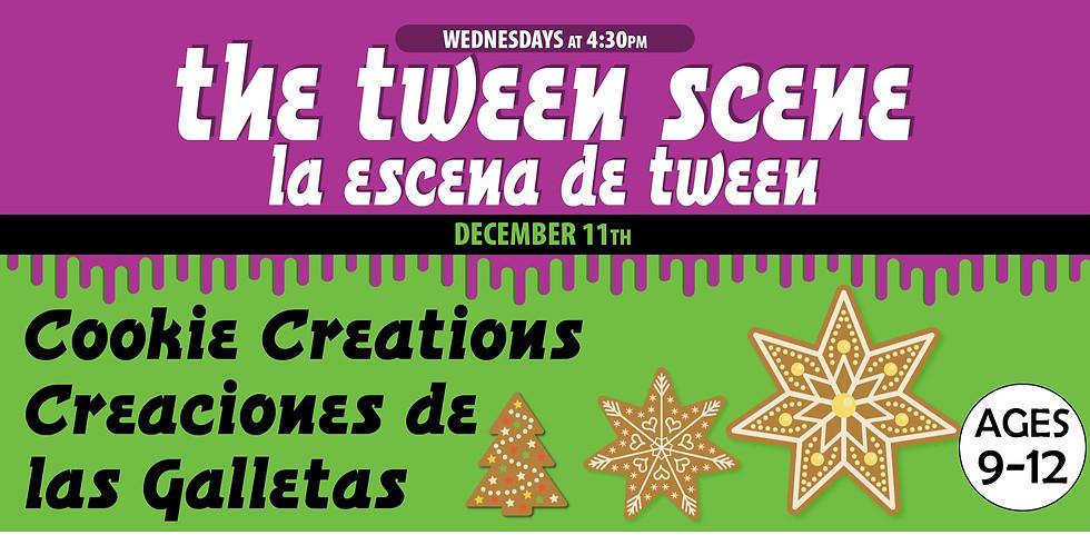 Tween Scene: Cookie Creations