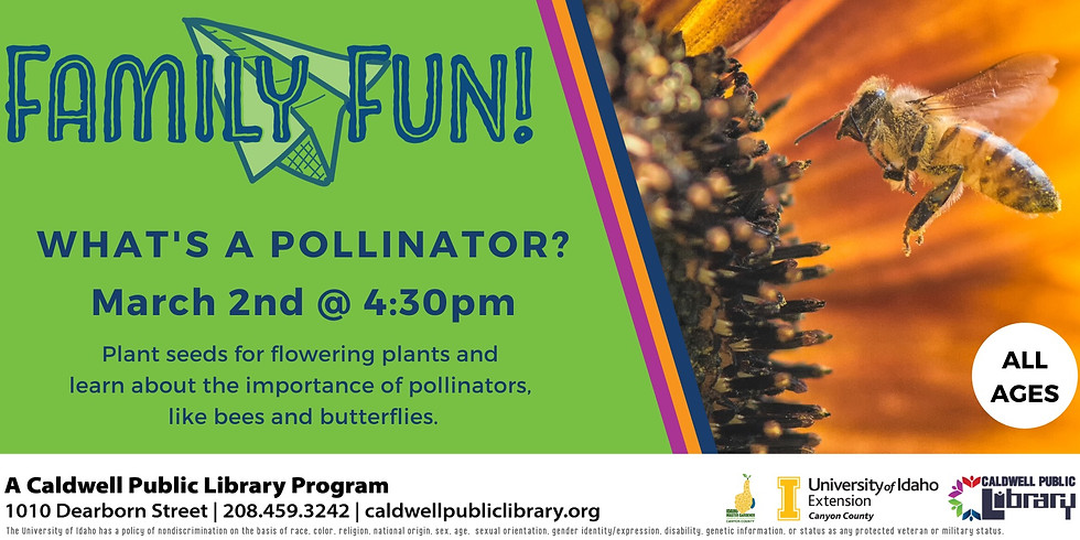 Family Fun! What's a Pollinator?
