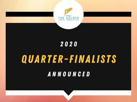 2020 QUARTER-FINALISTS ANNOUNCED!
