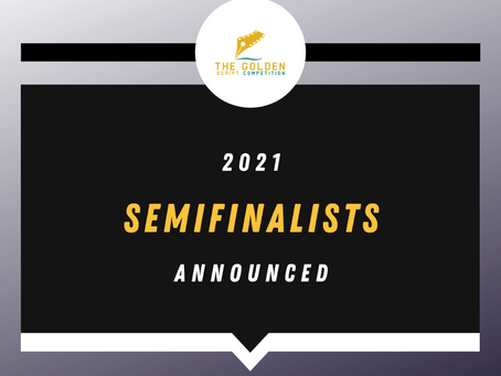 2021 SEMIFINALISTS ANNOUNCED!