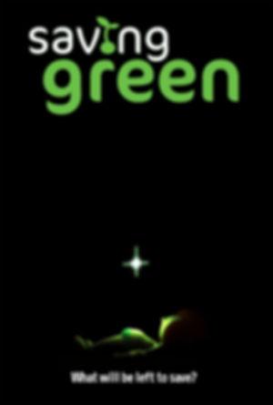 Saving_Green_poster.jpg