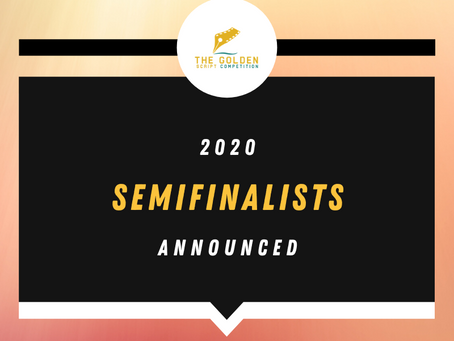 2020 SEMIFINALISTS ANNOUNCED!