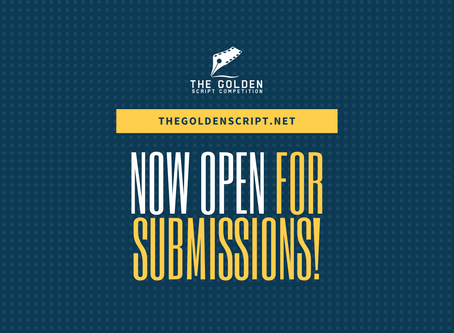 The Golden Script Competition Now Open for Submissions (2021)
