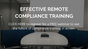 Register for our webinar on Effective remote compliance training