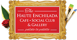 The Haute Enchilada: Cafe, Social Club, & Gallery surrounded by a gold frame, a rose, & paintbrushes