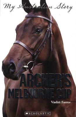 My Australian Story Archer's Melbourne Cup Vashti Farrer