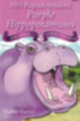 Fantasy & Humour Mrs Papadopoulos's Purple Hippopotamuses Vashti Farrer