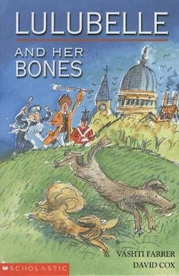 Fantasy & Humour Lulubelle and her Bones Vashti Farrer