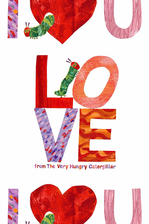 Makower 'The Very Hungry Caterpillar' - I Love You Panel