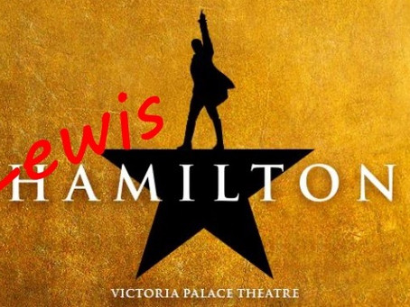 Hamilton...Oi..the driver not the musical