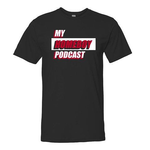 My Homeboy Podcast T-Shirt