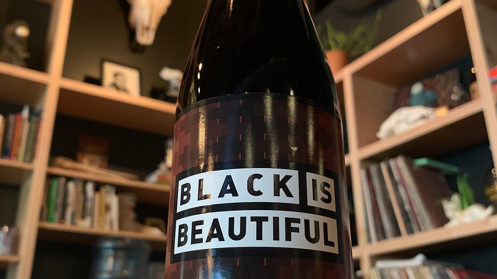 Black is Beautiful - Imperial Stout w/ Coffee, Cinnamon, and Vanilla