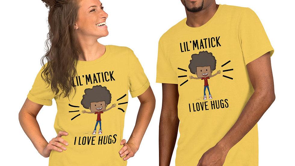 "Lil'Matick ""I Love Hugs"" Adult Unisex T-Shirt"