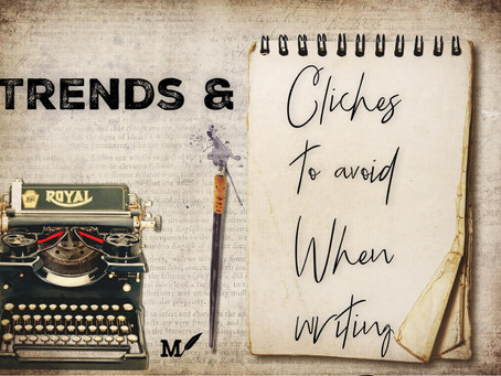 Trends and Clichés to Avoid When Writing