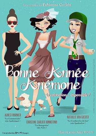 Bonne Année, Anémone (Comédie de Fabienne Corbin)
