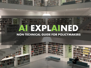 AI EXPLAINED: Non-technical Guide for Policymakers