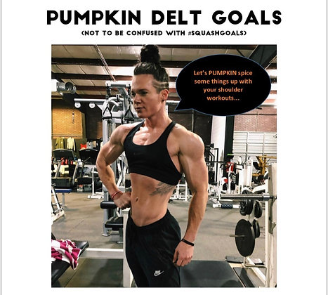 """""""Pumpkin Delt Goals"""" eBook"""