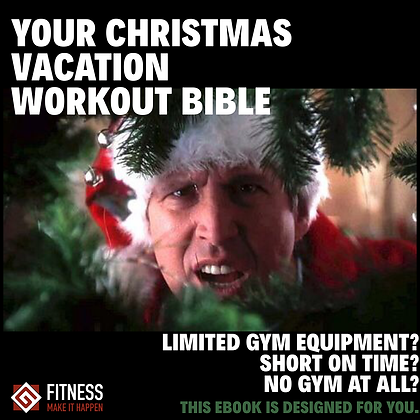 Your Christmas Vacation Workout Bible