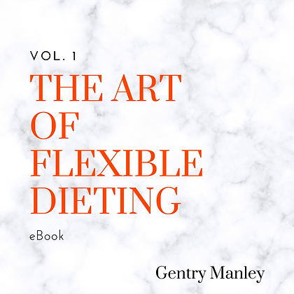 The Art of Flexible Dieting eBook