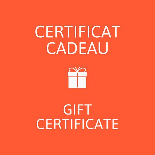 Certificat Cadeau // Gift Certificate