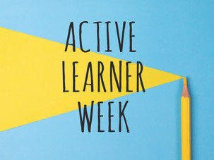 Next week is Active Learner Week!