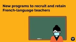 Ontario Working to Increase the Supply of French-Language Teachers in the Province