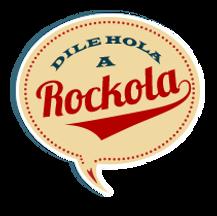 Hola a Rockola