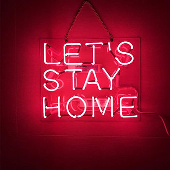 Let's Stay Home Neon Sign.jpg
