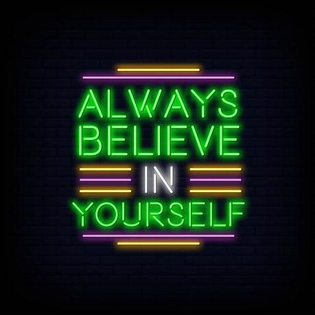 Believe In Yourself Neon Sign.jpg