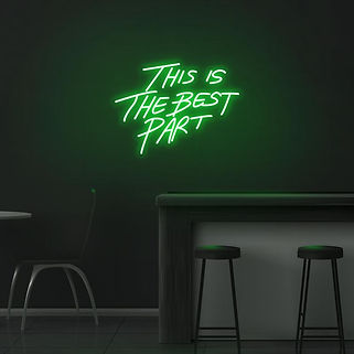 This is the Best Part Neon Sign– $82.45