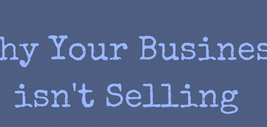 Reasons 'Why some businesses never sell'?