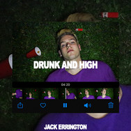 Drunk And High - Single