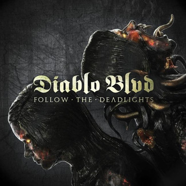 Diablo Blvd - Follow The Deadlights : Management – Productie – Tourplanning