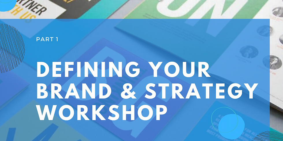 *EOI* Defining Your Brand & Strategy