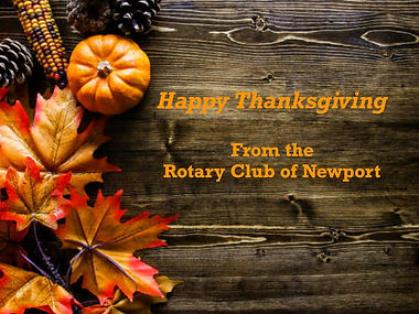 Happy Thanksgiving from the Rotary Club of Newport!!