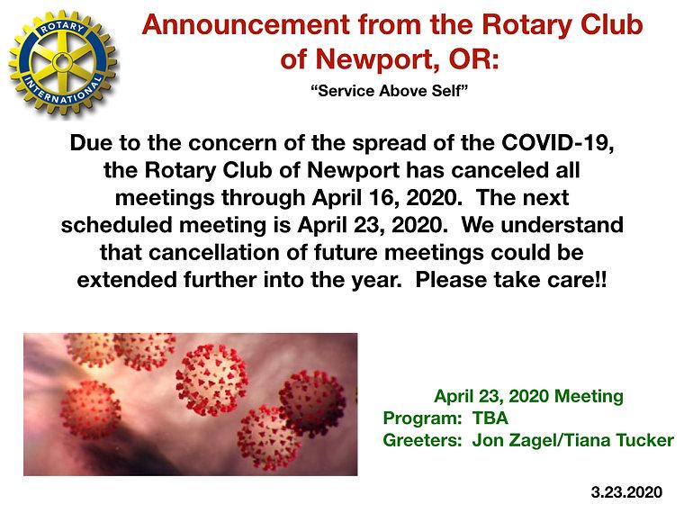 Rotary Club of Newport, Oregon cancels meeting until April 23, 2020.