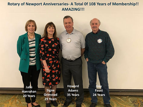 At the February 6, 2020 Rotary of Newport meeting, President Hanrahan, Signe Grimstad, Howard Adams and Guy Faust were recognized for their many years of membership.